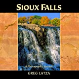 Sioux Falls: A Photographic Journal