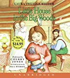 Little House in the Big Woods Unabr CD Low Price (Little House the Laura Years (Audio))