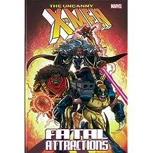 X-Men: Fatal Attractions by Scott Lobdell (2012-05-02)
