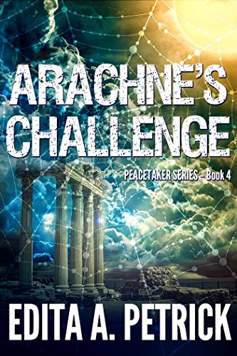 Book cover image for Arachne's Challenge (Peacetaker Series Book 4)