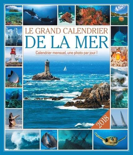 The Calendar Of The Sea 2018 por Collectif