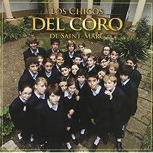 Los Chicos Del Coro De Saint-Marc