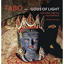 Tabo - Gods of Light: The Indo-Tibetan Masterpiece by Peter van Ham (2015-02-15)