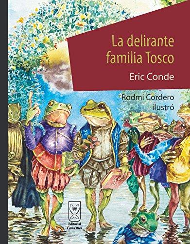 La delirante familia Tosco par Eric Conde