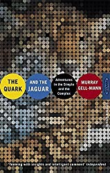 The Quark and the Jaguar: Adventures in the Simple and the Complex by Murray Gell-Mann (1995-09-07)