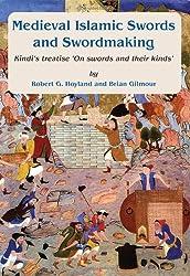 Medieval Islamic Swords and Swordmaking (Gibb Memorial Trust Arabic Stu)