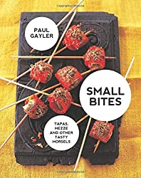 Small Bites: Tapas, mezze and other tasty morsels