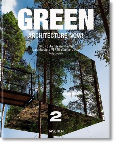 Green Architecture Now! - Volume 2 por Philip Jodidio