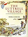 The Luttrell Village: Country Life in the Early Fourteenth Century