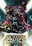 Detective Comics Vol. 1: The Rise Of...