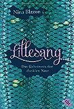 Lillesang - Das Geheimnis der dunklen Nixe von Nina Blazon