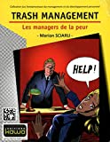 Image de Trash Management - les managers de la peur