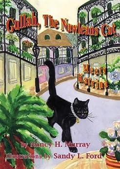 Gullah, The Nawleans Cat Meets Katrina (English Edition) de [Murray, Nancy ]