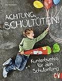 Achtung, Schultüten!: Kunterbuntes für den Schulanfang