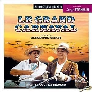 Le Grand Carnaval/le Coup de S