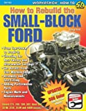 How to Rebuild the Small Block Ford (S-A Design)