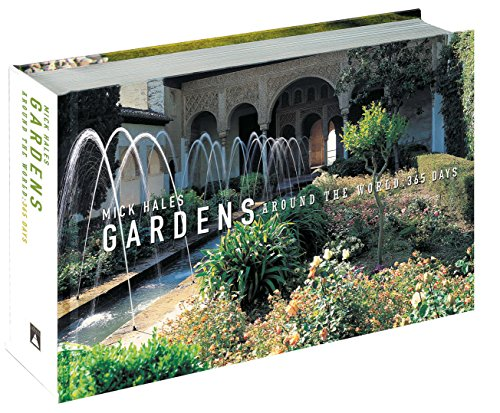 Gardens Around the World : 365 Days