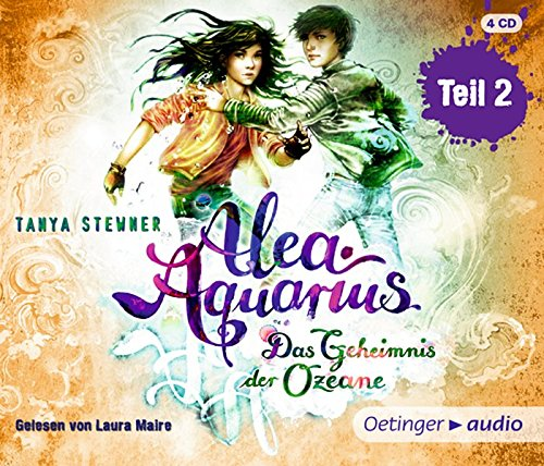 Alea Aquarius. Das Geheimnis der Ozeane - Teil 2 (4CD): Band 3, Ungekürzte Lesung ca. 300 min.
