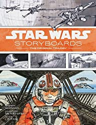 By J.W. Rinzler - Star Wars Storyboards: The Original Trilogy