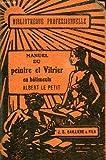 Telecharger Livres Manuel du peintre et vitrier en batiments (PDF,EPUB,MOBI) gratuits en Francaise