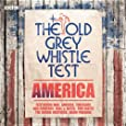 The Old Grey Whistle Test: America