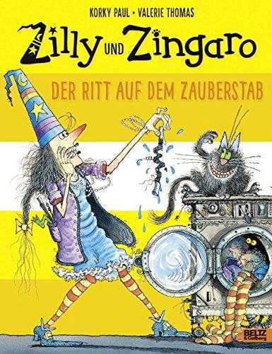 Preisvergleich Produktbild Zilly und Zingaro. Der Ritt auf dem Zauberstab: Vierfarbiges Bilderbuch
