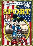 Image de Le più belle storie sullo Sport (Storie a fumetti Vol. 18)