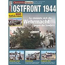 Ostfront 1944. Clausewitz Spezial 16.