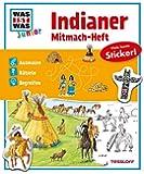 Mitmach-Heft Indianer: Ausmalen, Rätseln, Begreifen