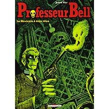 Professeur Bell T01 Mexicain a Deux Ttes (Ned)