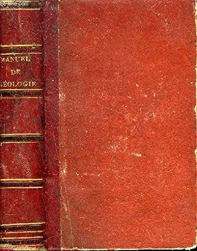 MANULS RORET - NOUVEAU MANUEL COMPLET DE GEOLOGIE OU TRAITE ELEMENTAIRE DE CETTE SCIENCE / NOUVELLE EDITION REVUE CORRIGEE ET AUGMENTEE PAR M.C. D'ORBIGNY.