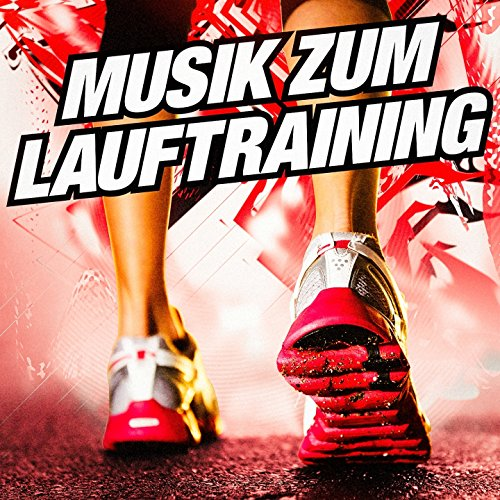 Musik zum Lauftraining: Hits, Vol. 1 (Lauftraining)