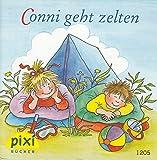 Conni geht zelten - Pixi-Buch Nr. 1205 - Einzeltitel aus PIXI-Serie 140 (aus Kassette)