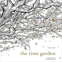 The Time Garden: A magical journey and colouring book