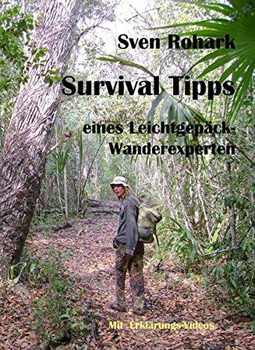 Survivaltips eines Leichtgepäck-Wanderexperten