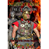 Soldier of Rome: The Centurion (The Artorian Chronicles Book 4) (English Edition)