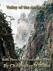 Valley of the Ancients: Book Three of the Restoration Series (English Edition)