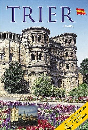 Trier - Spanische Ausgabe: Stadtführer