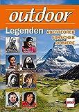outdoor-Legenden: Abenteurer, Forscher, Pioniere