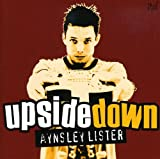 Songtexte von Aynsley Lister - Upside Down