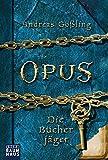 OPUS - Die Bücherjäger bei Amazon kaufen