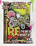 Workshop of Filthy Creation: The Art of Johnny Ace and Kali Verra