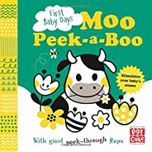 Moo Peek-a-Boo: A board book with giant peek-through flaps (First Baby Days)