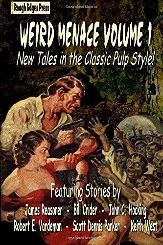 Weird Menace Volume 1 by James Reasoner (2015-10-11)