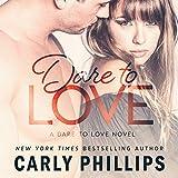Dare to Love: Dare to Love, Book 1