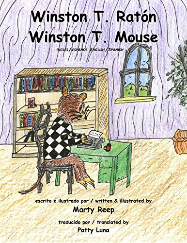 Spanish - English: Winston T Mouse (Kindle): (Bilingual) por Marty Reep