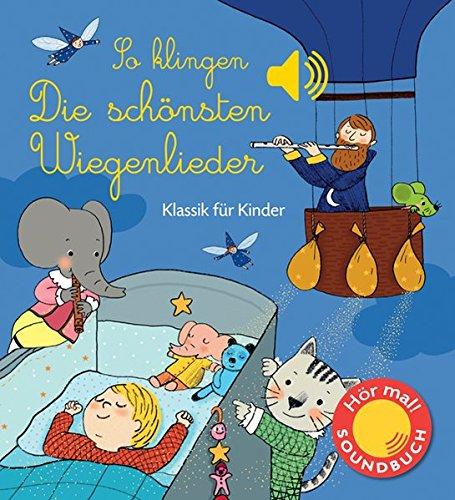 so-klingen-die-schonsten-wiegenlieder-klassik-fur-kinder-soundbuch