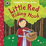 Little Red Riding Hood: Ladybird First Favourite Tales by Mandy Ross (2012-05-03)