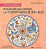 Telecharger Livres Atelier Mandalas pour developper la Confiance en Soi (PDF,EPUB,MOBI) gratuits en Francaise
