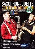 Saxophon-Duette mit Blues-Feeling (mit CD) für Alt- & Tenor-Sax - Noten + Playalongs für Saxophonisten (Voll- & Halb-Playbacks)